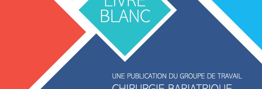Sortie du livre blanc : améliorer le suivi en chirurgie bariatrique