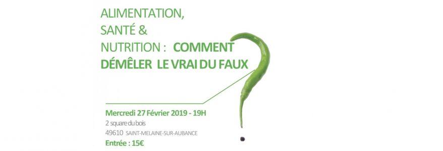 Conférence Angers le 27 Février : nutrition et santé, comment démêler le vrai du faux ?