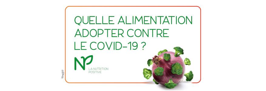 Quelle alimentation pendant le coronavirus (Covid-19) ?