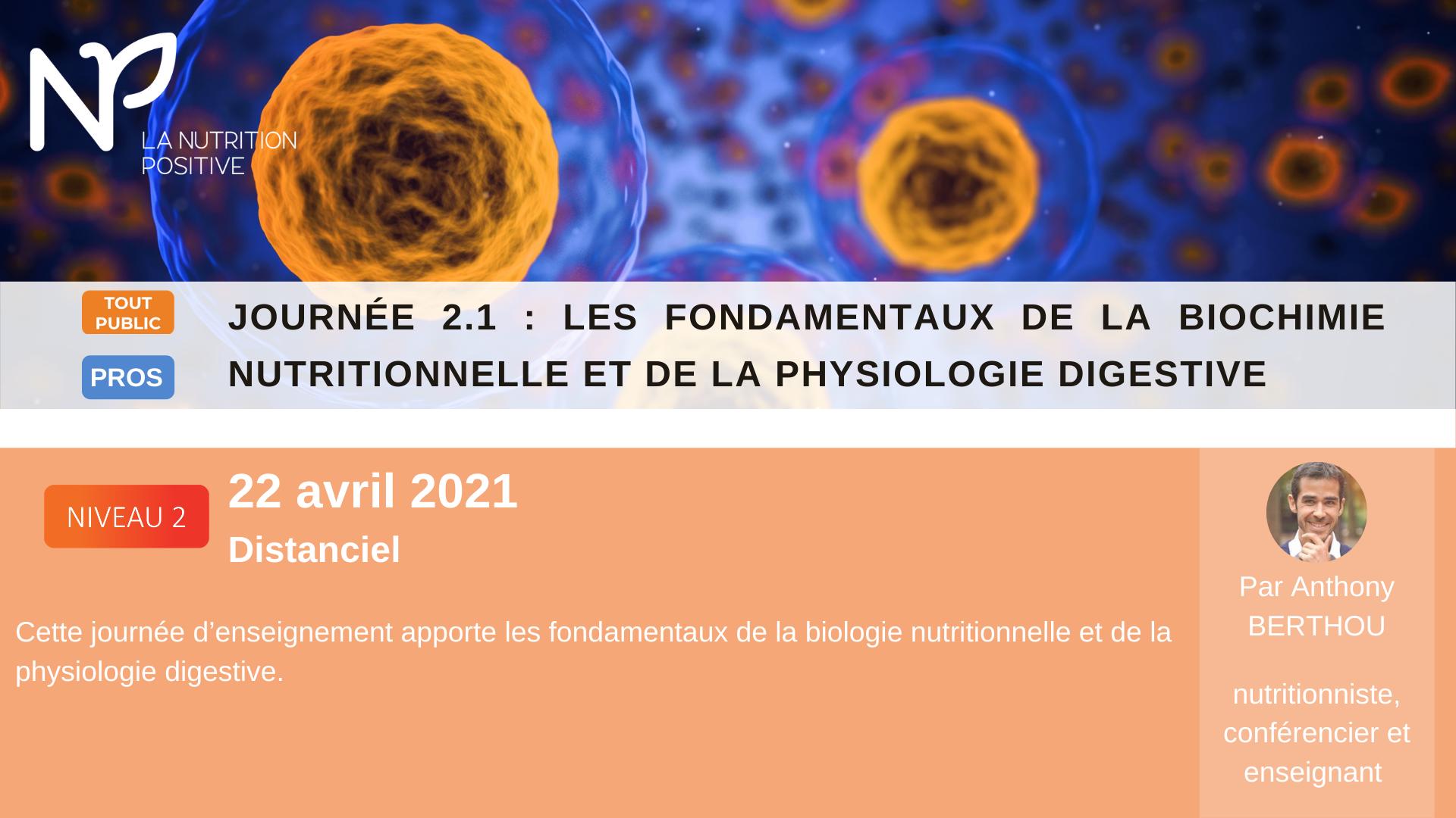 Les fondamentaux de la biochimie nutritionnelle et de la physiologie digestive